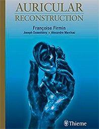 Livre encyclopédique sur la reconstruction d'oreille par le Dr Marchac
